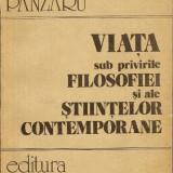 Viata sub privirile filosofiei - Petru Panzaru