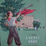 A VENIT VARA - A. BARTO - Carte educativa
