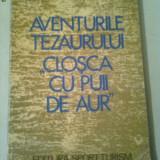 AVENTURILE TEZAURULUI ,,CLOSCA CU PUII DE AUR  ~  CORNELIU STEFAN