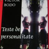 Carte Psihologie - VICTOR BODO - TESTE DE PERSONALITATE. EDITIA A 2-A. PSIHOLOGIE