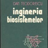 Dan Teodorescu_INGINERIA BIOSISTEMELOR