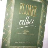 Partitura: -  FLOARE  ALBA -  muzica: Filaret Barbu,  versuri: V.Timus  *  P. Andreescu  *  A. Sahighian