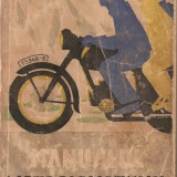 (C869) MANUALUL MOTOCICLISTULUI DE GEORGE AL. MAYER, EDITURA TEHNICA, EDITIA A III-A.