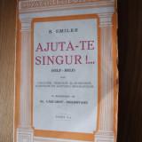 Carte Psihologie - AJUTA - TE SINGUR ! ... (Self - Help ) -- S. Smiles