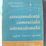 """CORESPONDENTA COMERCIALA INTERNATIONALA - Engleza, Franceza, Germana"", 1980"