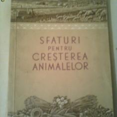 SFATURI PENTRU CRESTEREA ANIMALELOR