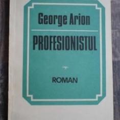 Roman - George Arion - Profesionistul
