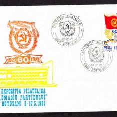 FDC. RO. 1981 - BOTOSANI Expoz. Filat. 60 ani Omagiu PCR