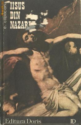 IISUS DIN NAZARET- ROMAN DE Emanuel Copaceanu foto