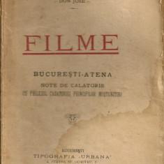 Mihail Mora - Filme / Bucuresti - Atena ( Note de calatorie cu prilejul casatoriei Principilor mostenitori ) - 1921 - Carte Editie princeps