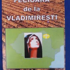 AL.LASCAROV MOLDOVANU-FECIOARA DE LA VLADIMIRESTI/MAICA VERONICA-ISTORIA UNEI VIETI IN CREDINTA/2004 - Vietile sfintilor