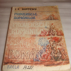 PROVERBELE ROMANILOR - I.C.Hintescu - Carte Proverbe si maxime
