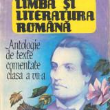 Boatca, M. s. a. - LIMBA SI LITERATURA ROMANA - ANTOLOGIE DE TEXTE COMENTATE - Manual scolar Altele