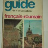 SORINA BERCESCU - Ghid de conversatie FRANCEZ - ROMAN / guide de conversation francais - roumain [1968]