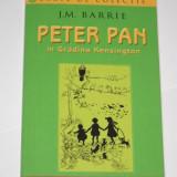 J.M. BARRIE - Peter Pan in Gradina Kensington [ed Rao pt copii, colectie Jurnalul National, nr.2]