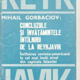 (C1657) CONCLUZIILE SI INVATAMINTELE INTALNIRII DE LA REYKJAVIK DE MIHAIL GORBACIOV, SUPLIMENT LA BULETINUL AURORA, BUCURESTI, 1986