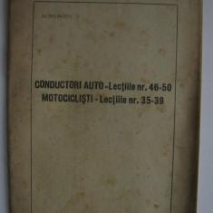 Curs pentru scoala de soferi : CONDUCATORI AUTO/ MOTOCICLISTI - 1954