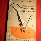 Carti Energetica - C.Cernescu si D.Stoian - Tehnica Securitatii la Constr. Liniilor Electrice 1963