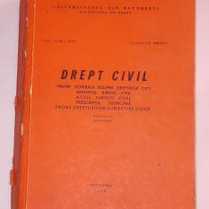 DREPT CIVIL- AUREL POP, GH. BELEIU- PRIVIRE GENERALA ASUPRA DREPTULUI CIVIL, RAPORTUL JURIDIC CIVIL, ACTUL JURIDIC CIVIL, PRESCRIPTIA, PROBA DREPT. - Carte Drept procesual civil