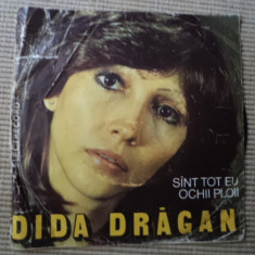 DIDA DRAGAN Sant Tot Eu Ochii Ploii florin ochescu vinyl single pop - Muzica Pop electrecord, VINIL