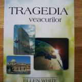 ELLEN WHITE - TRAGEDIA VEACURILOR (2011) / VIATA LUI IISUS (2008), 2 VOL