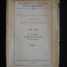 Carte veche - DIN CORESPONDENTA FAMILIEI ION C. BRATIANU 1859-1883 {1933, volumul 1}