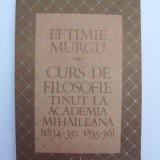 Curs de filosofie tinut la Academia Mihaileana