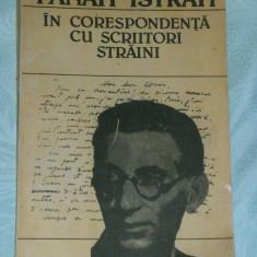 Biografie - ALEXANDRU TALEX - Panait Istrati in corespondenta cu scriitori straini - documente literare [cu autograful autorului]