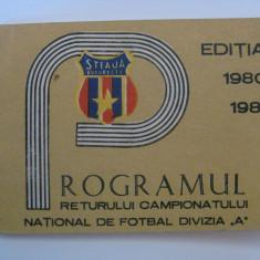 REDUCERE 25 LEI! RAR! PROGRAMUL RETURULUI CAMP.NATIONAL FOTBAL 1980-1981 TIPARIT DE STEAUA - Program meci