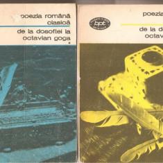 (C3259) DE LA DOSOFTEI LA OCTAVIAN GOGA, POEZIA ROMANA CLASICA, VOL.1, 2, 3, EDITURA MINERVA, BUCURESTI, 1976, EDITIE INGRIJITA DE AL. PIRU SI IOAN SERB - Carte poezie didactica si pedagogica