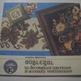Carte design vestimentar - MARINA BENGESCU - GOBLEBUL IN DECORATIUNII INTERIOARE SI ACCESORII VESTIMENTARE
