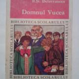 Carte educativa - Domnul Vucea - B.St. Delavrancea / C29G
