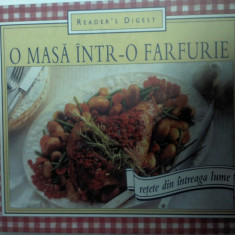 O MASA INTR-O FARFURIE -RETETE DIN INTREAGA LUME - Reader's Digest - Carte Retete culinare internationale