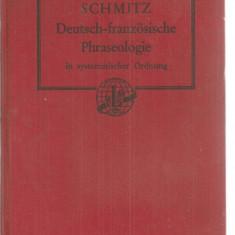(C3849) DICTIONAR GERMAN - FRANCEZ, DEUTSCH-FRANZOSISCHE, PHRASEOLOGIE, DE PROF. OSCAR TATGE, BERLIN-SCHONEBERG, 1933 - Carte Literatura Germana