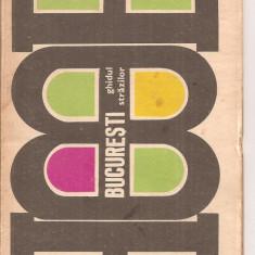 (C4309) BUCURESTI, GHIDUL STRAZILOR, EDITURA STADION, 1970 - Hobby Ghid de calatorie