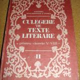 CULEGERE DE TEXTE LITERARE ( pentru clasele V-VIII )