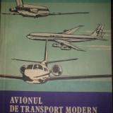 V. Gavriliu - Avionul de transport modern si instalatiile de la bord - Carti Transporturi