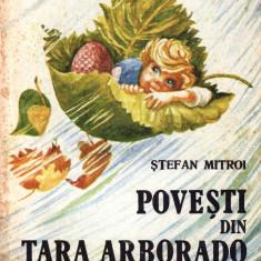 POVESTI DIN TARA ARBORADO de STEFAN MITROI - Carte poezie copii