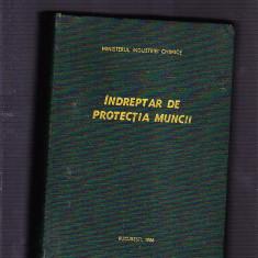 INDREPTAR DE PROTECTIA MUNCII - Carte Dreptul muncii