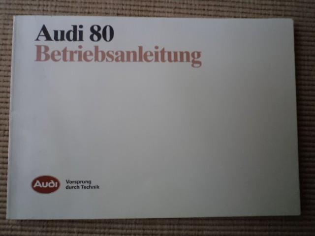 audi 80 betriebsanleitung vorsprung durch technik carte tehnica auto hobby foto mare