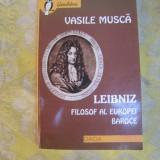 Leibniz filosof al Europei Baroce Vasile Musca