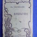 CHARLES VOITELLIER - AVICULTURE [ AVICULTURA ] - DIN SERIA ENCICLOPEDII AGRICOLE -  CU 110 FIGURI - PARIS - 1925