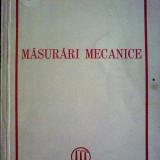 Carti Mecanica - Masurari mecanice pentru uzul scolilor medii tehnice