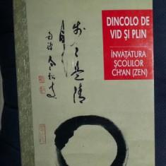 Carte religioasa - DINCOLO DE VID SI PLIN invatatura scolilor Ch'An (ZEN) din China Ed. Herald 2009