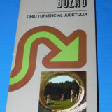 Carte Geografie - LAZAR BACIUCU, VALENTIN GEORGIAN - BUZAU GHID TURISTIC AL JUDETULUI (02339