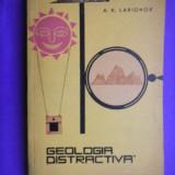 Carte Geografie - GEOLOGIE DISTRACTIVA A K Larionov