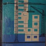 Tehnologia Si Utilajele De Constructii-montaj Manual Pentru S - Ceausescu V. ,520532