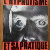 L'hypnotisme Et Sa Pratique - Rene Trintzius, 284119 - Carte Psihologie