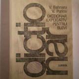 Dictionar Explicativ Pentru Elevi - V.bahnaru V.purice, 266693 - Enciclopedie