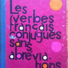 LES VERBES FRANCAIS, CONJUGUES SANS ABREVIATIONS - George I. Ghidu - Curs Limba Franceza